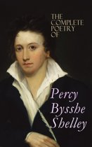 The Complete Poetry of Percy Bysshe Shelley