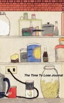 The Time to Lose Journal