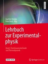 Lehrbuch zur Experimentalphysik Band 2: Kontinuumsmechanik und Thermodynamik