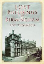 The lost building of Birmingham