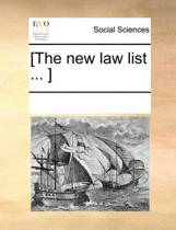 [The New Law List ... ]