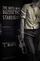 The Boys Who Dazzle the Starlight