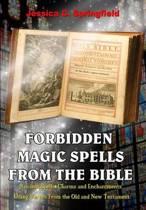 Forbidden Magic Spells from the Bible