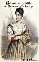 Mémoires inédits de Mademoiselle George