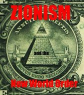 ZIONISM and the New World Order
