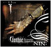 Gothic Acoustic Tribute To N.I.N