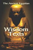 The Ancient Egyptian Wisdom Texts