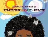Peppa Inez's ''Universoul'' Hair