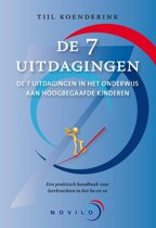 De 7 uitdagingen / deel Een praktisch handboek voor leerkrachten in het bo en vo