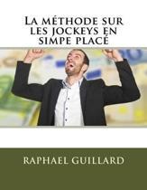 La Methode Sur Les Jockeys En Simpe Place