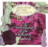 Instruments of the Orchestra: Strings