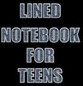 Lined Notebook for Teens