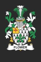 Flower: Flower Coat of Arms and Family Crest Notebook Journal (6 x 9 - 100 pages)