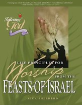 Life Principles for Worship from the Feasts of Israel