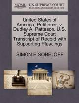 United States of America, Petitioner, V. Dudley A. Patteson. U.S. Supreme Court Transcript of Record with Supporting Pleadings