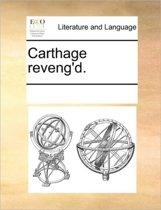 Carthage Reveng'd.