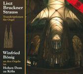 Liszt, Bruckner, Strauss: Orgel Transkriptionen
