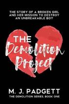 The Demolition Project