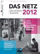 Das Netz 2012 - Jahresrückblick Netzpolitik