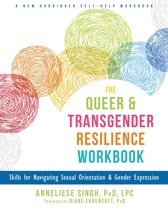 The Queer and Transgender Resilience Workbook