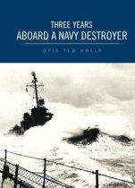 Three Years Aboard a Navy Destroyer