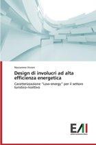 Design Di Involucri Ad Alta Efficienza Energetica