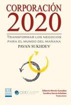 Corporacion 2020, Transformar los negocios para el mundo del mañana