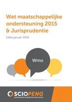 Wet maatschappelijke ondersteuning 2015 & Jurisprudentie Editie 2018