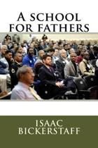 A School for Fathers