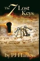 The 7 Lost Keys of End-Time Prophecy