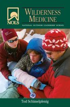 NOLS Wilderness Medicine 4th Edition