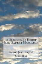 11 Sermons by Bishop Jean-Baptist Massillon