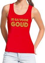 Ik ga voor Goud glitter tekst tanktop / mouwloos shirt rood dames - dames singlet Ik ga voor Goud L