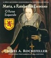 Maria, a Rainha dos Escoceses