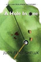 A Hole in One