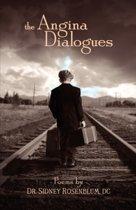 The Angina Dialogues