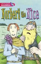 Literacy World Satellites Fiction Stg 2 Norbert The Nice