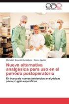 Nueva Alternativa Analgesica Para USO En El Periodo Postoperatorio