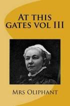 At This Gates Vol III