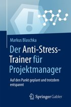 Der Anti-Stress-Trainer für Projektmanager