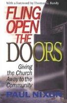 Fling Open the Doors