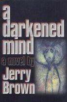 A Darkened Mind