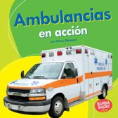 Ambulancias en accion (Ambulances on the Go)