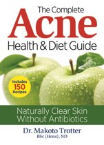 The Complete Acne Health and Diet Guide