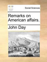Remarks on American Affairs.