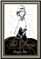 Boek cover Dress : 100 iconic moments in fashion van Megan Hess (Onbekend)