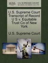 U.S. Supreme Court Transcript of Record U S V. Equitable Trust Co of New York