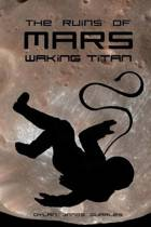 The Ruins of Mars