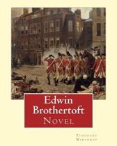 Edwin Brothertoft, by