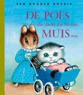 Gouden Boekjes - De poes die dacht dat hij een muis was